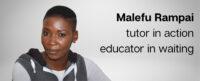 Malefu Rampai is a teacher waiting to graduate